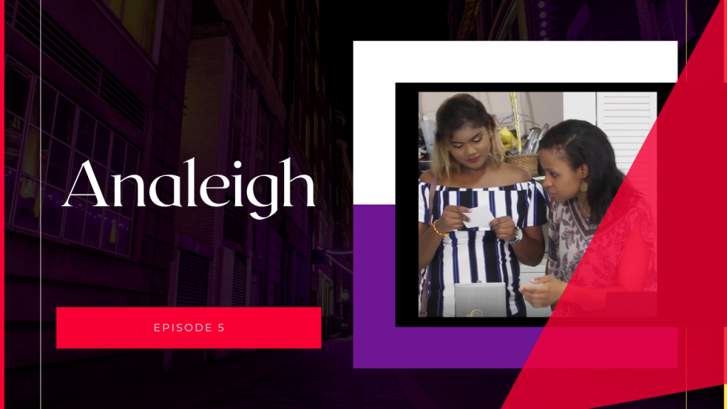 Analeigh – Episode 5